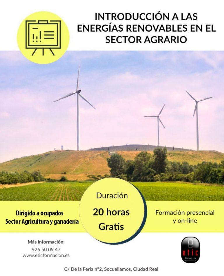 Introducción a las Energías Renovables en el sector agrario